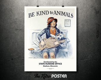 Be Kind to Animals - State Humane Office, Madison, Wisconsin - Morgan Dennis - 1930s - America, Veterinarian, Veterinary, Animal, Dog, Vets