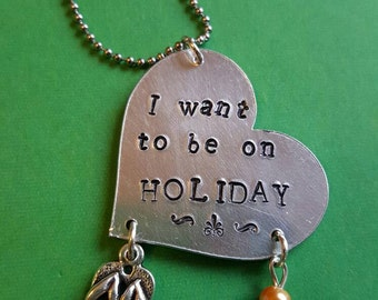 I want to be on holiday charm necklace