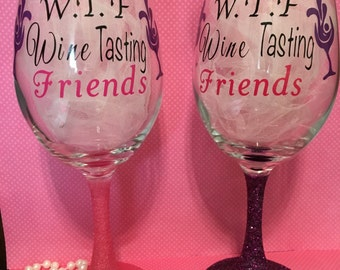 Wine Glass 20 oz - W.T.F Wine Tasting Friends