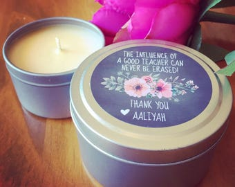 Soy Candle | Personalised Teachers Gift - The influence of a good teacher can never be erased!