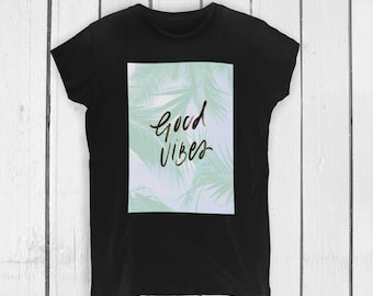 Good Vibes Shirt Tumblr Shirt Tshirt with Saying Slogan Shirt Yoga Shirt Clothing Graphic Tee Positive Vibe Good Vibes Trending PA1030