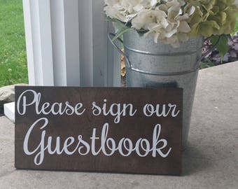 Please Sign Our Guestbook - Wedding Decoration -Rustic Wedding Decor - Garden Wedding Decor
