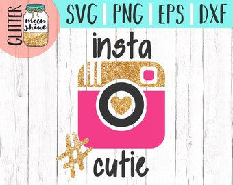 Insta Cutie svg dxf eps png Files for Cutting Machines Cameo Cricut - Girly svg, Baby svg, Toddler svg,  Summer svg, Cute SVG, Instagram svg