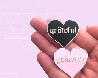 Grateful Enamel Pin
