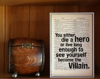 """Joker Quote. """"You Either Die A Hero or You Live Long Enough to See Yourself Become the Villain"""" Vintage Dictionary Book Page Print."""