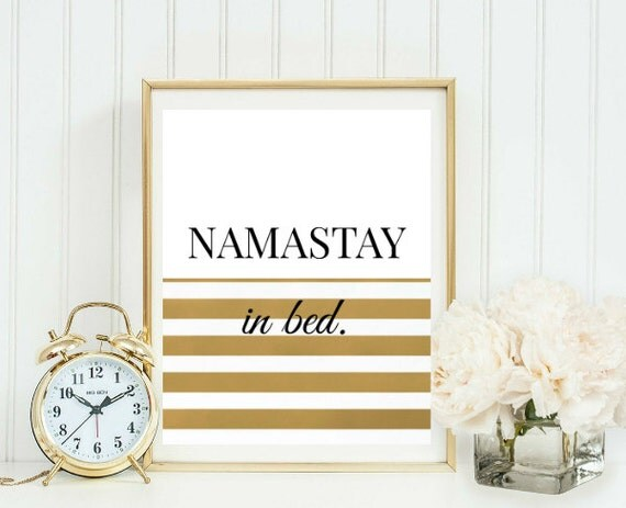 items similar to gift for her namastay in bed namaste kate spade inspired printable poster. Black Bedroom Furniture Sets. Home Design Ideas