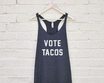 Vote Tacos Tank - funny tacos top, tacos gym shirt, tacos workout tanktop, womens tacos shirt, womens gymwear, tacos gifts, tacos lover