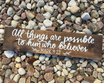 """Hand lettered """"All Things Are Possible"""" Mark 9:23 scripture wood sign, rustic home decor with laurels"""