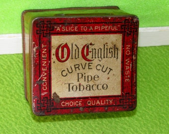Antique Tobacco Tin, Old English Curve Cut Pipe Tobacco, Early 1900's