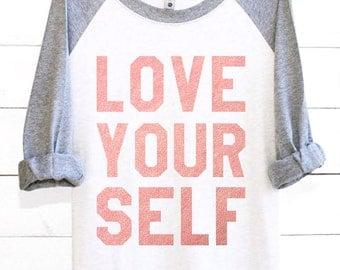Love Yourself | Graphic Tee | Valentines | Valentines Day | Valentine Shirts | Valentines Day Shirts | Valentines Gift | Rose Gold | Shirts