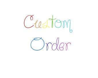 Custom FOILED Order Small OR Medium Size