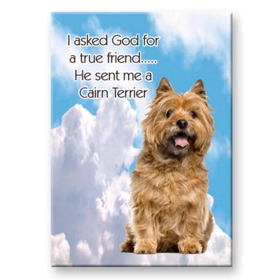 Cairn Terrier True Friend Fridge Magnet No 2