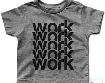 Work 5x | Music Shirt | Fifth Harmony | Rhianna | Music Shirt | Music Lover Gift | Graphic Tee | Birthday gift | Kids T-shirt