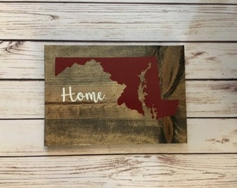 State Home Wooden Sign, Maryland Sign, Maryland Decor