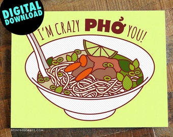 """Funny Printable Anniversary or Love Card """"Crazy Pho You!"""" - Funny pho card, for boyfriend, girlfriend, husband or wife, instant download"""