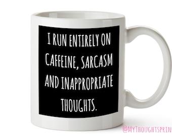 Sarcasm, Sarcastic, Coffee Mug, Coffee Lover Gift, Coffee Lover, Sarcasm and Coffee, Coffee and Sarcasm, Coffee, Coffee mugs, Mug