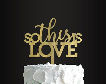 Wedding Cake Topper, So This Is Love, Cake Topper, Anniversary, Engagement