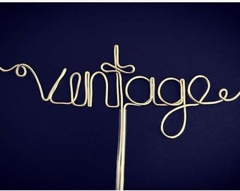 vintage - Gold or Silver Wire Cake Topper for Birthdays and Special Occasions