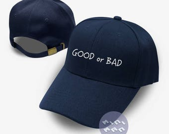 Good or Bad Hat Embroidery  Baseball Cap Hipster Cap Tumblr Pinterest Unisex Size