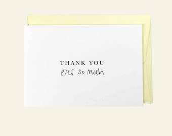 Thank You Ever So Much. Greeting Card. Thank You Card.