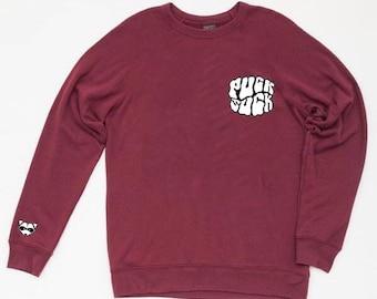 PUCKSUCK WINE Sweatshirt
