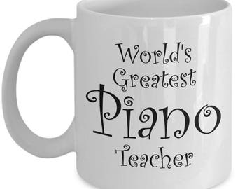 Piano Teacher Gifts Mug - Men Women Coworkers - Coffee Mugs Best Gifts for Piano Teachers - End of Year Gift Idea Christmas Retirement 11 oz