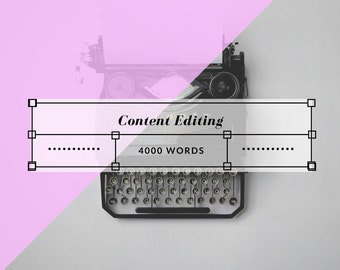 Content Editing - 4000 Words or Less