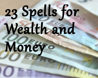 23 Pages Wealth and Money Spells Instant Download Wicca Book of Shadows Pagan Witchcraft Grimoire