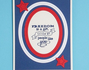 Freedom is a Gift patriotic greeting card, handmade patriotic card, handmade greeting cards, military greeting cards, greeting cards