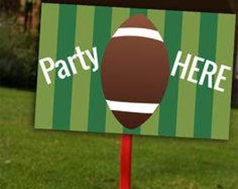 Football | Football party |  superbowl |  Football sign  | Football lawn sign | Sports Party | Football party's here lawn/ yard sign