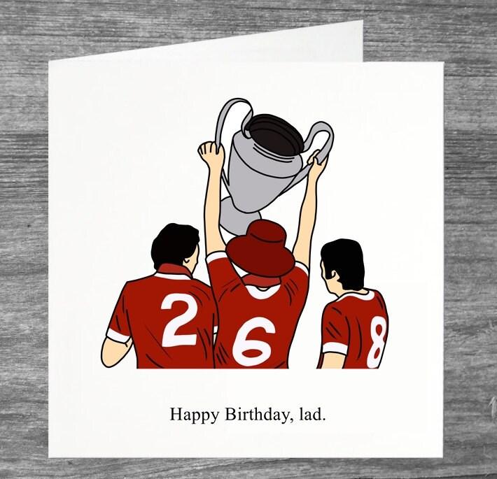 Liverpool FC Birthday Card Happy Birthday lad – Liverpool Fc Birthday Card