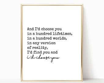 And I'd choose you print, I'd choose you sign, wall art, wall decor, printable art, home decor, wedding decor, sign, 5x7, 8x10, 11x14, 16x20