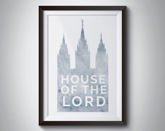 House of the Lord, lds temple, salt lake temple, lds quote, lds print, lds art, instant download