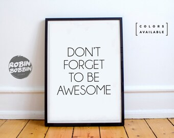 Don't Forger To Be Awesome l Motivational Poster l Wall Decor l Minimal Art l Home Decor