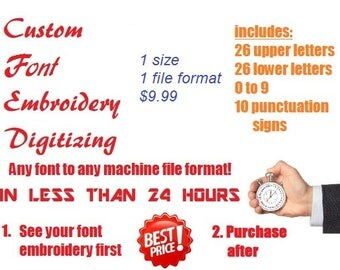 Custom Font Embroidery Digitizing - for almost any type of machine or conversion to BX font - See your font embroidery first, purchase after