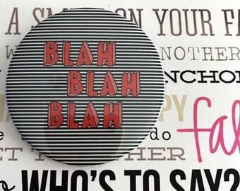 Funky BLAH BLAH pin button / Pin Buttons