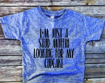 Stud muffin,toddler shirt,I'm just a stud muffin looking for my cupcake,kids shirts,baby boy ,baby gift,boy clothes, toddler boy shirt