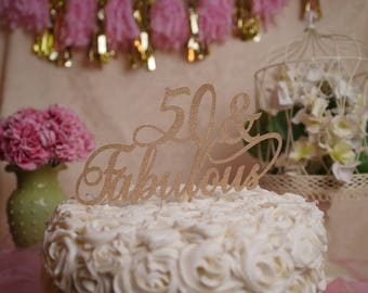 50 and Fabulous Birthday Cake Topper, 50 & Fabulous Glitter Cake Topper, 50th Birthday Party Decoration, 50th Birthday cake topper.