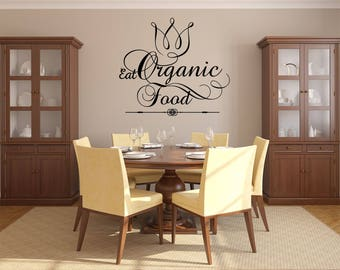 Eat Organic Food with Flower Kitchen Vinyl Wall Quote