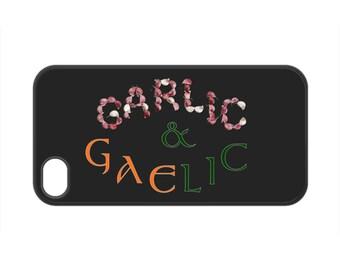 Garlic & Gaelic cellphone case, italian cellphone cover, irish cellphone cover, irish and italian, samsung cellphone cover