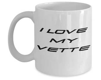 Chevy Corvette Coffee Mug a Great Gift For Him! Vintage Corvette Mug or Corvette Art I Love My Corvette Gifts For His Man Cave Is Perfect!
