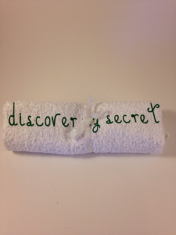 Discover my secret cloth Great gift to give someone you love, san valentine gift, towel white cloth,