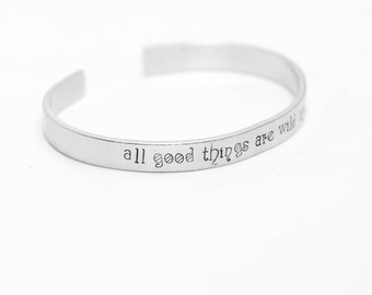 All Good Things Are Wild And Free / Inspirational Bracelet / Nature Lover's Jewelry / Outdoor Lover's Jewelry / Thoreau Quote Jewelry