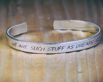 We Are Such Stuff As Dreams Are Made On / Shakespeare Jewelry / Shakespeare Bracelet / The Tempest / Literary Jewelry / Quote Jewelry