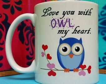 Love You With Owl My Heart Mug