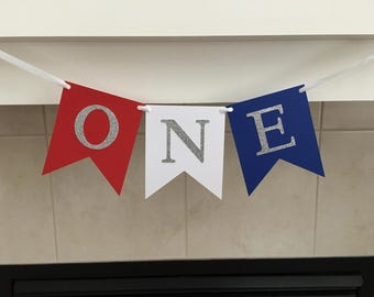 One Birthday Banner, First Birthday Banner, 1st Birthday Banner, Silver, Red White and Blue, Baby's First Birthday, Photo Prop, Patriotic