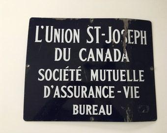 ORIGINAL Vintage Canada Life Insurance 15 c 12 St. Joseph Advertising Porcelain Sign