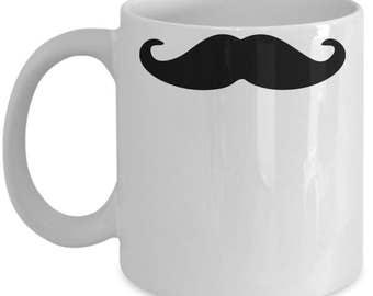 Mustache Mug - Funny Mug - Coffee Mug