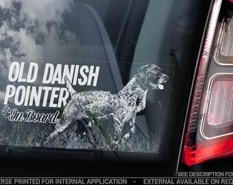 Old Danish Pointer on Board - Car Window Sticker - Gammel Dansk Hønsehund Dog Sign Decal - V01