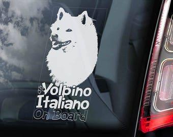 Volpino Italiano on Board - Car Window Sticker - Cane de Quirinale Italian Spitz Dog Sign Decal - V01